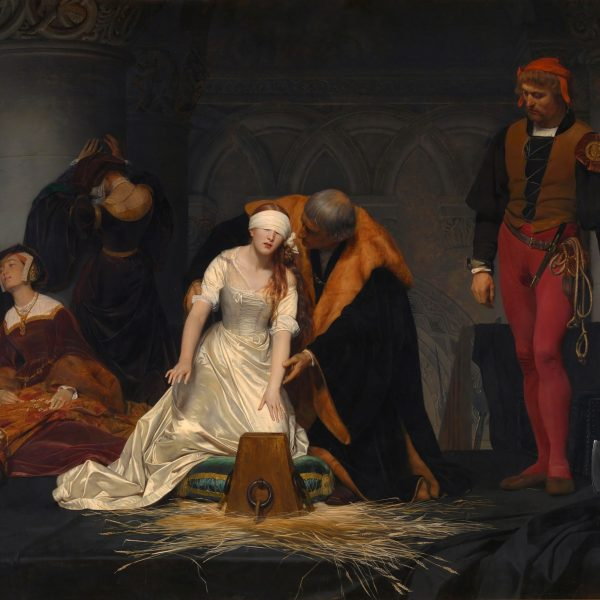 "LEYDİ JANE GREY'İN İDAMI ""THE EXECUTION OF LADY JANE GREY"" – DELAROCHE"